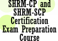 SHRM-CP & SHRM-SCP Certification Course